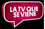 LA TV QUE SE VIENE
